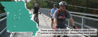 Complete Streets in communities across Missouri