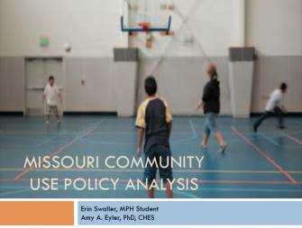 Joint use and community use of school facilities in Missouri - What a year of research has shown, Dr. Amy Eyler