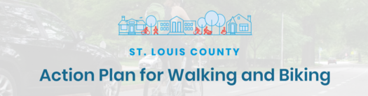 Public meetings for the new St Louis County Action Plan for Walking and Biking a